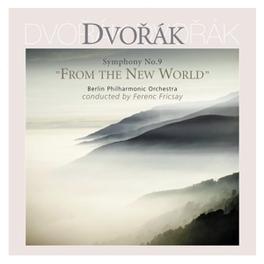 SYMPHONY NO.9:FROM THE NE BERLINER PHILHARMONIKER/FERENC FRICSAY/180GR. A. DVORAK, LP