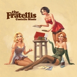 COSTELLO MUSIC -HQ- 180GR. / INCL. INSERT FRATELLIS, LP