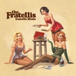COSTELLO MUSIC -HQ- 180GR. / INCL. INSERT FRATELLIS, LP