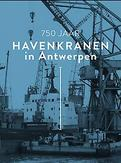 750 jaar havenkranen in...