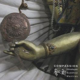 COMPASSION HIMALAYAN BUDDHIST MANTRAS V/A, CD