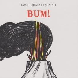 BUM! TAMMURIATA DI SCAFATI, CD