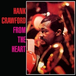 FROM THE HEART HANK CRAWFORD, CD