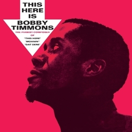 THIS HERE IS BOBBY.. .. TIMMONS BOBBY TIMMONS, CD