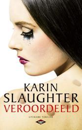 Veroordeeld Slaughter, Karin, Ebook