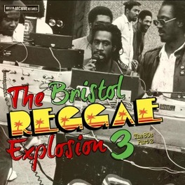 BRISTOL REGGAE VOL.3 .. EXPLOSION 3, THE 80'S PART II V/A, Vinyl LP