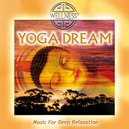YOGA DREAM - MUSIC FOR.. .. DEEP RELAXATION/ & TEMPLE SOCIETY/ JEWELCASE