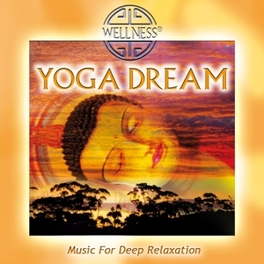 YOGA DREAM - MUSIC FOR.. .. DEEP RELAXATION/ & TEMPLE SOCIETY/ JEWELCASE Music for Deep Relexation, Guru Atman, CD
