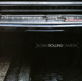 SLOWLY ROLLING CAMERA SLOWLY ROLLING CAMERA, CD