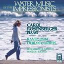 WATER MUSIC OF THE.. DEBUSSY/RAVEL/GRIFFES/LISZT