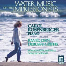 WATER MUSIC OF THE.. DEBUSSY/RAVEL/GRIFFES/LISZT V/A, CD