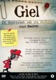 Giel: De Doorbraak Van Een Shockjock