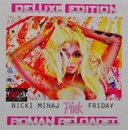 PINK FRIDAY.. -DELUXE- .. -ROMAN RELOADED + 3 BONUS TRACKS NICKI MINAJ, CD