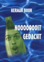 Herman Boon - Noooooit Gedacht