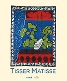 Tisser Matisse. Mus?e D'Art moderne, Troyes, Paperback
