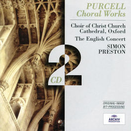 CHORAL WORKS W/THE ENGLISH CONCERT, SIMON PRESTON Audio CD, H. PURCELL, CD