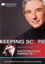 San Francisco Symphony - Keeping Score Shostakovich Symphony