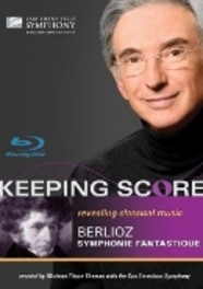 San Francisco Symphony - Keeping Score Berlioz Symphonie Fan