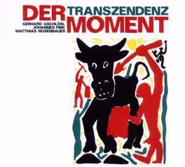 TRANSZENDENZ GSCHLOSSL/FINK/ROSENBAUER Audio CD, MOMENT, CD