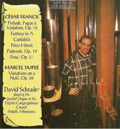 ORGAN MUSIC D.SCHRADER FRANCK/DUPRE, CD