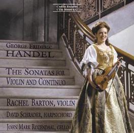 SONATAS FOR VIOLIN & CONT W/RACHEL BARTON, SCHRADER, ROZENDAAL G.F. HANDEL, CD