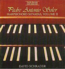 HARPSICHORD SONATAS W/DAVID SCHRADER A. SOLER, CD