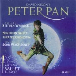 PETER PAN NORTHERN BALLET THEATRE ORCHESTRA STEPHEN WARBECK, CD