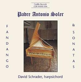 FANDANGO & SONATAS W/DAVID SCHRADER A. SOLER, CD