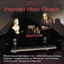 PAPERNO PLAYS CHOPIN DMITRY PAPERNO F. CHOPIN, CD