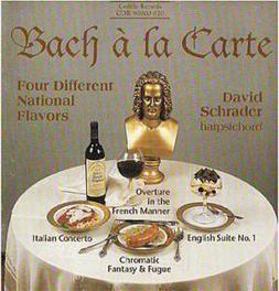 BACH A LA CARTE D.SCHRADER J.S. BACH, CD