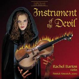 INSTRUMENT OF THE DEVIL/V W/RACHEL BARTON, SCHRADER, ROZENDAAL SAINT-SAENS/LISZT/BAZZINI, CD