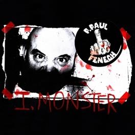I, MONSTER -LTD- THE METEORS DARK LORD/FRONTMAN & PSYCHOBILLY ORIGINATOR P.PAUL FENECH, Vinyl LP