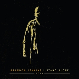 STAND ALONE THOUGHTFUL AND SOUL BARING COUNTRY ALBUM BRANDON JENKINS, CD