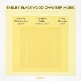 EASLEY BLACKWOOD CHAMBER W/PIKLER, STUCKA EASLEY BLACKWOOD, CD