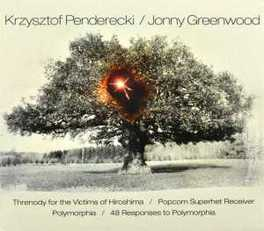 THRENODY FOR THE.. KRZYSZTOF PENDERECKI/JONNY GREENWOOD PENDERECKI/GREENWOOD, CD