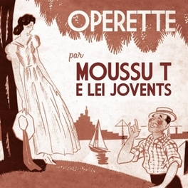 OPERETTE MOUSSU T E LEI JOVENTS, CD