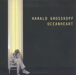 OCEANHEART HARALD GROSSKOPF, Vinyl LP