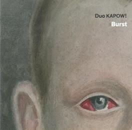 BURST DUO KAPOW!, CD