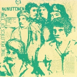 POLITICS OF TIME Audio CD, MINUTEMEN, CD
