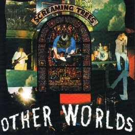 OTHER WORLDS -6TR- -MCD- SCREAMING TREES, CD
