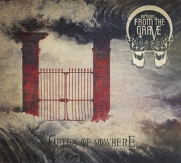 GATES OF NOWHERE -DIGI- SABBATH'S 70'S MOOD W/STONER DOOM FLAVOR RETURN FROM THE GRAVE, CD