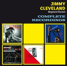 COMPLETE RECORDINGS JIMMY CLEVELAND, CD