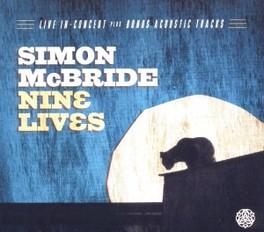 NINE LIVES RECORDED LIVE IN THE UK IN 2011 SIMON MCBRIDE, CD