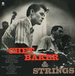 CHET BAKER & STRINGS -HQ- 2 BONUS TRACKS // INCL. MP3 DOWNLOAD // 180GRAM CHET BAKER, LP