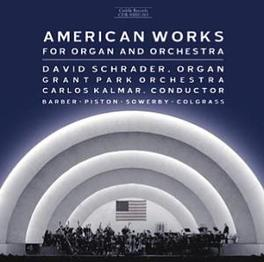 AMERICAN WORKS FOR ORGAN GRANT PARK ORCHESTRA BARBER/PISTON/SOWERBY, CD