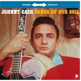 SONGS OF OUR SOIL -HQ- PLUS 2 BONUS TRACKS - INCL. MP3 DOWNLOAD JOHNNY CASH, Vinyl LP