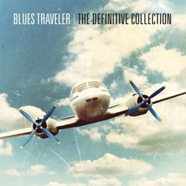 DEFINITIVE COLLECTION BLUES TRAVELER, CD