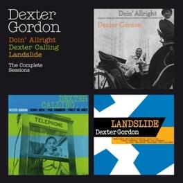 DOIN' ALL RIGHT/DEXTER.. .. CALLING/LANDSLIDE - 3 ON 2CD DEXTER GORDON, CD
