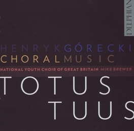 TOTUS TUUS NATIONAL YOUTH CHOIR OF GREAT BRITAIN H. GORECKI, CD