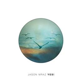Jason Mraz   Yes!